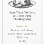 Make Thanksgiving Gluten Free, Easily!