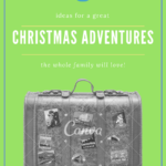 The Perfect Christmas Gift: Adventure vacations for the Family