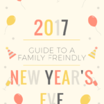 Your Guide to a Family-Friendly New Year's Eve