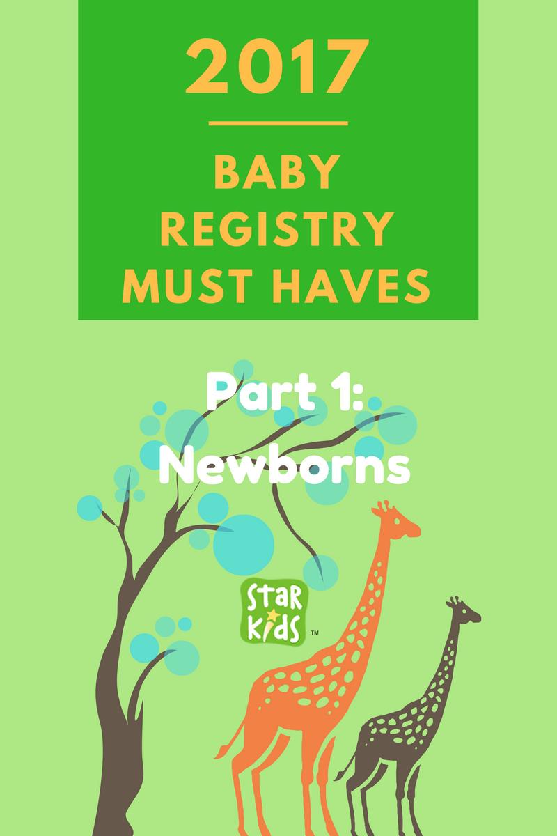 baby registry must haves for 2017 part 1 newborns. Black Bedroom Furniture Sets. Home Design Ideas