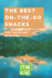 The Best On-The-Go Snacks for Traveling With Kids